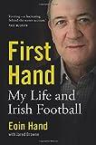 First Hand: My Life and Irish Football
