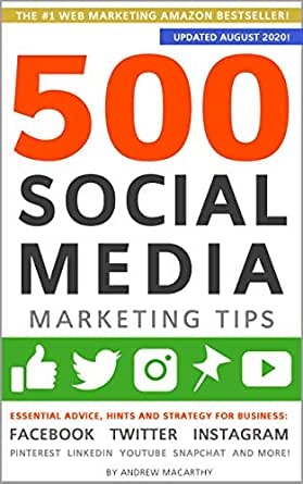 30 days of instagram content for musicians social media marketing quotes social media marketing strategy facebook instagram music Amazon Com 500 Social Media Marketing Tips Essential Advice Hints And Strategy For Business Facebook Twitter Instagram Pinterest Linkedin Youtube Snapchat And More Updated October 2020 Ebook Macarthy Andrew Kindle Store