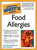 Food Allergies, Lee H. Freund and Jeanne Rejaunier, 1592571174
