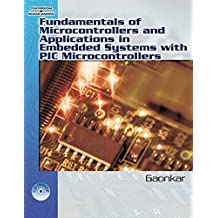 Fundamentals of Microcontrollers and Applications In Embedded Systems: With the PIC18 Microcontroller Family