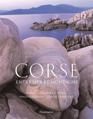 Corse : Entre mer et montagne