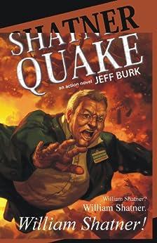 Shatnerquake by [Burk, Jeff]