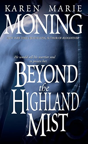 Beyond the Highland Mist (Highlander, Book - Beyond Series