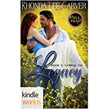 Hell Yeah!: Legacy (Kindle Worlds) (Letting Go Book 2)