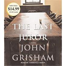 The Last Juror by Grisham, John Published by Random House Audio Abridged edition (2006) Audio CD