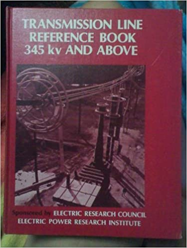 Transmission Line Reference Book 345 Kv And Above
