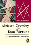Aleister Crowley e Dion Fortune