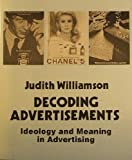img - for Ideas In Progress: Decoding Advertisement, Ideology And Meaning In Advertising book / textbook / text book