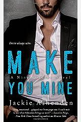 Make You Mine: A Nine Circles Novel Mass Market Paperback