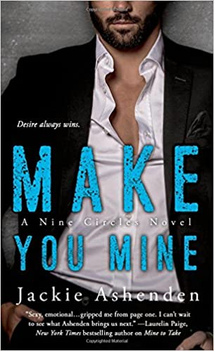 A Nine Circles Novel You Are Mine