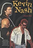 img - for Kevin Nash (Pro Wrestling Legends) book / textbook / text book
