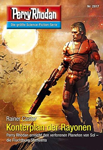 Perry Rhodan 2817: Konterplan der Rayonen (Heftroman): Perry Rhodan-Zyklus