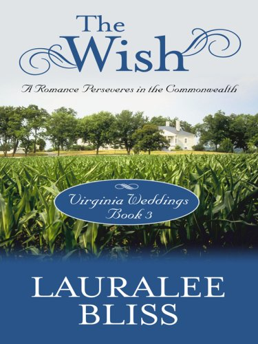 Virginia Weddings: The Wish (Inspirational Novella in Large Print) pdf