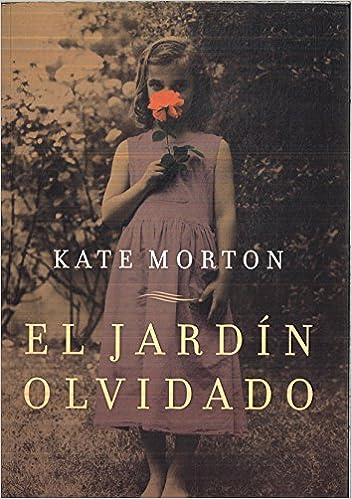 EL JARDIN OLVIDADO: Amazon.es: KATE MORTON: Libros