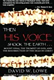 Then His Voice Shook the Earth: Mount Sinai, the Trumpet of God, and the Resurrection of the Dead in Christ