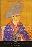 The Age of Confucian Rule: The Song Transformation