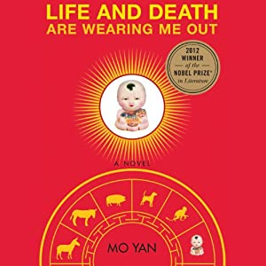 Life and Death are Wearing Me Out Audiobook