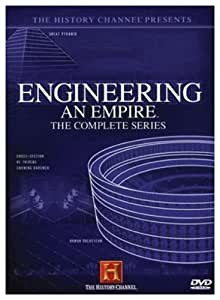 Engineering an Empire: The Complete Series (History Channel)