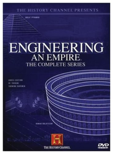 Engineering an Empire: The Complete Series (History Channel) by A&E