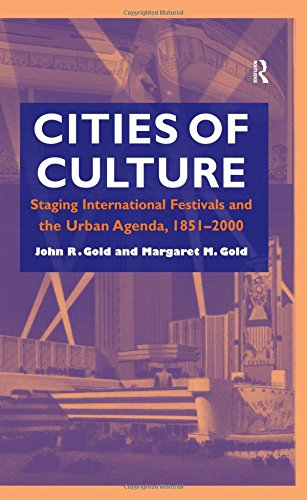 Cities of Culture: Staging International Festivals and the ...