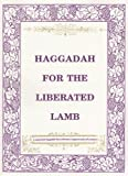 Haggadah for the Liberated Lamb, Roberta Kalechofsky, 0916288269