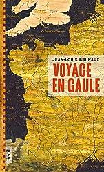 Voyage en Gaule