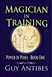 Magician In Training (Power of Poses Book 1)