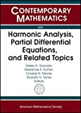 Harmonic Analysis, Partial Differential Equations, and Related Topics, , 0821840932