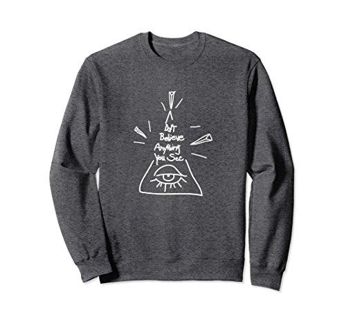 Unisex Shane Dawson Don't Believe Everything You See Sweatshirt Medium Dark (Everything Adult Sweatshirt)