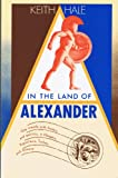 In the Land of Alexander, Keith Hale, 1555831680