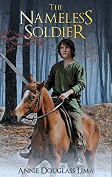 The Nameless Soldier: an Annals of Alasia Novella by [Douglass Lima, Annie]