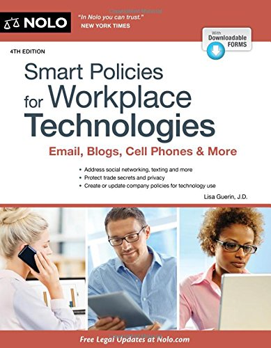 Read Online Smart Policies for Workplace Technologies: Email, Social Media, Cell Phones & More (Smart Policies for Workplace Technology) ebook