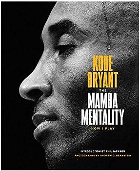 Kobe Bryant The Mamba Mentality How I Play
