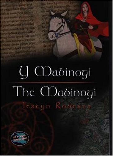 Y Mabinogi/The Mabinogi (Cyfres Cip Ar Gymru / Wonder Wales)