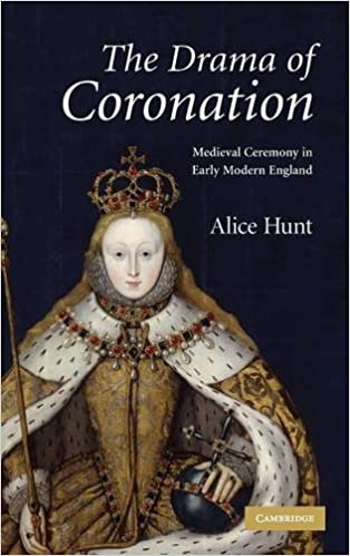Book The Drama of Coronation: Medieval Ceremony in Early Modern England