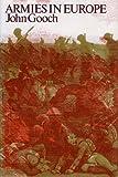 Armies in Europe, John Gooch, 0710004621