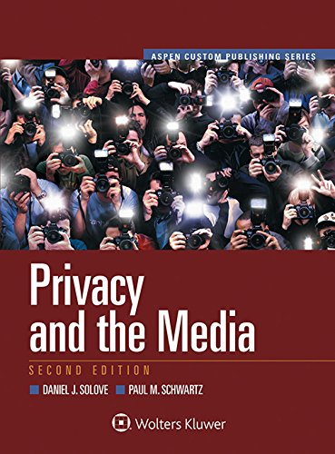 Privacy and the Media (Aspen Select) (Aspen Custom Publishing)