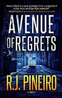 Avenue Of Regrets by R.J. Pineiro ebook deal