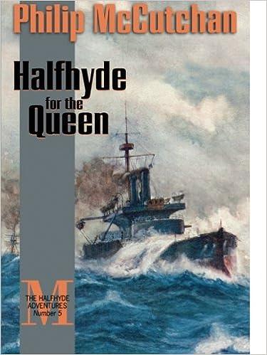 Amazon Halfhyde For The Queen The Halfhyde Adventures No 5