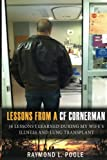 Lessons from a CF Cornerman: 38 Lessons I Learned During my Wife's Illness and Lung Transplant