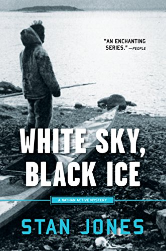 White Sky, Black Ice (Nathan Active Mysteries Book 1) cover