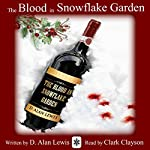 The Blood in Snowflake Garden | D. Alan Lewis