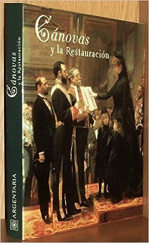 Canovas y la restauracion: Amazon.es: VVAA: Libros