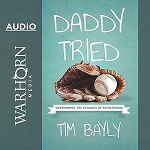 Daddy Tried Audiobook