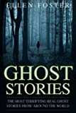 Image of Ghost Stories: The Most Terrifying REAL ghost stories from around the world - NO