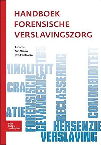 Libri scaricabili gratuitamente per computer Handboek forensische verslavingszorg (Dutch Edition) PDF