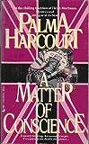 A Matter of Conscience, Palma Harcourt, 0515091731