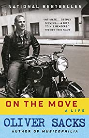 On the Move: A Life (English Edition)