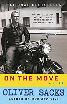 On the Move: A Life by [Sacks, Oliver]