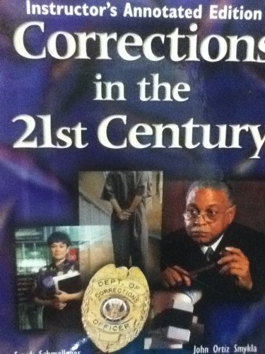 Corrections in the 21st Century, Instructor Annotated Edition